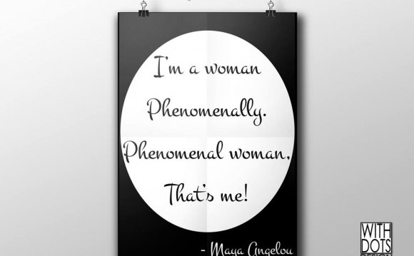 Phenomenal Woman Quote/ Poem