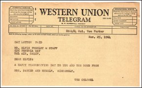 Col. Parker sent Elvis this Thanksgiving telegram in 1964.