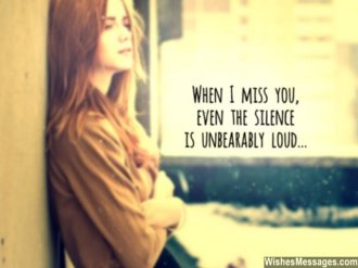 Missing you quote for him silence of heartbreak unbearable