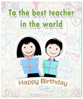 To the best teacher in the world